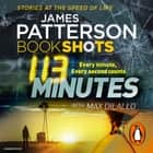 113 Minutes - BookShots audiobook by James Patterson