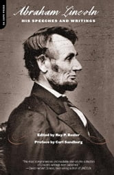 Abraham Lincoln - His Speeches And Writings ebook by Roy Basler,Carl Sandburg
