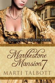 Marblestone Mansion, Book 7 ebook by Marti Talbott