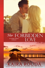 Her Forbidden Love ebook by Kaira Rouda