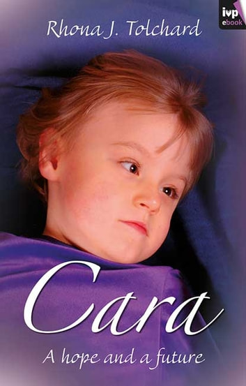 Cara - A Hope and a Future ebook by Rhona J. Tolchard