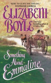 Something About Emmaline ebook by Elizabeth Boyle