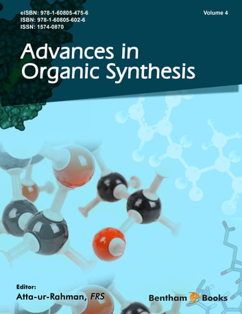 Advances in Organic Synthesis (Volume 4) ebook by Atta-ur-Rahman,FRS