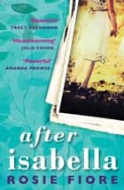 After Isabella ebook by Rosie Fiore