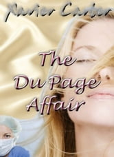 The Du Page Affair ebook by Xavier Carter