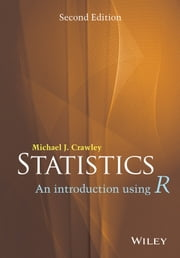 Statistics - An Introduction Using R ebook by Michael J. Crawley