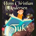 Tuk audiobook by Hans Christian Andersen