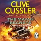 The Mayan Secrets - Fargo Adventures #5 audiobook by Clive Cussler, Thomas Perry