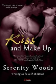 Kiss and Make Up ebook by Serenity Woods