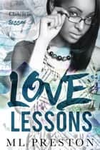 Love Lessons ebook by ML Preston