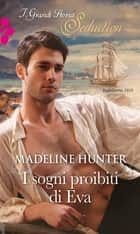 I sogni proibiti di Eva ebook by Madeline Hunter