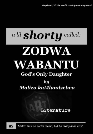 ZODWA WABANTU - God's Only Daughter ebook by Malizo Ka Mlandzelwa
