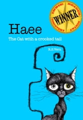 Haee The cat with a crooked tail - Haee and the other middlings, #1 ebook by R.S. Vern