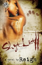 Shyt List 2: Loose Cannon (The Cartel Publications Presents) ebook by Reign (T. Styles)