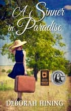 A Sinner in Paradise ebook by Deborah Hining