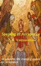 Speaking of Acceptance ebook by Dr. P. V. Vaidyanathan