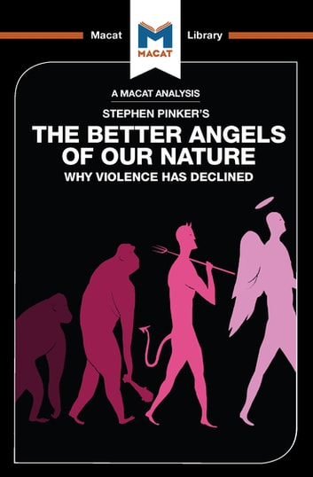 The Better Angels of Our Nature - Why Violence has declined ebook by Joulia Smortchkova