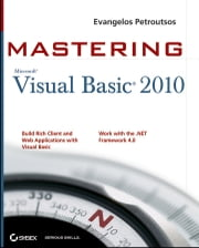 Mastering Microsoft Visual Basic 2010 ebook by Evangelos Petroutsos