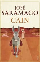 Cain ebook by Margaret Jull Costa, José Saramago