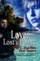 Love Lost & Found ebook by Jean Joachim