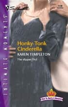 Honky-Tonk Cinderella ebook by Karen Templeton