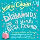 Diamonds Are A Girl's Best Friend audiobook by Jenny Colgan