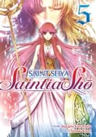 Saint Seiya: Saintia Sho Vol. 5 ebook by Masami Kurumada, Chimaki Kuori