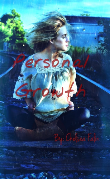 Personal Growth ebook by Chelsea Falin