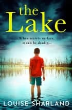 The Lake ebook by Louise Sharland