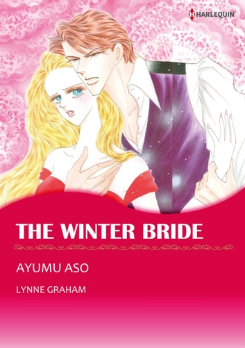 THE WINTER BRIDE (Harlequin Comics) - Harlequin Comics ebook by Lynne Graham