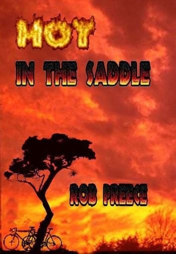 Hot in the Saddle ebook by Rob Preece