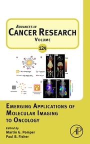 Emerging Applications of Molecular Imaging to Oncology ebook by Martin Pomper,Paul B Fisher