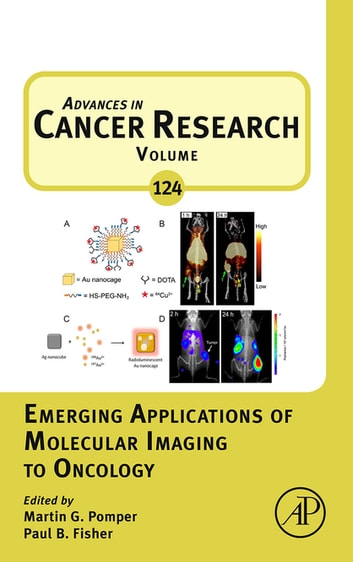 Emerging Applications of Molecular Imaging to Oncology ebook by Martin Pomper,Paul B. Fisher