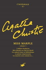 Intégrale Miss Marple - volume 1 eBook by Agatha Christie