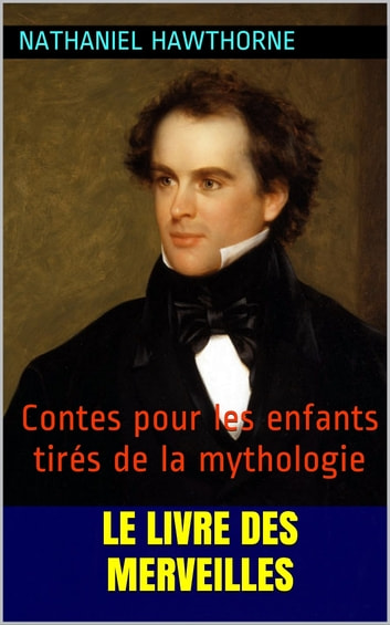 the literary works of nathaniel hawthorne
