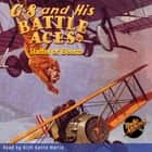 G-8 and His Battle Aces #24 Staffel of Beasts audiobook by