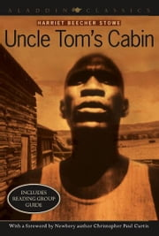 Uncle Tom's Cabin ebook by Harriet Beecher Stowe,Christopher Paul Curtis