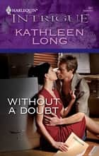 Without a Doubt ebook by Kathleen Long