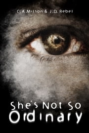 She's Not So Ordinary ebook by J.D. Rebel