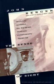 Sense of Sight ebook by John Berger