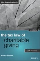 The Tax Law of Charitable Giving ebook by Bruce R. Hopkins