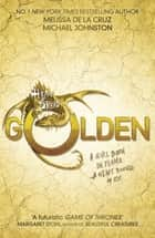 Golden - Book 3 ebook by