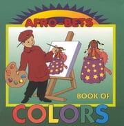 Afro Bets: Book of Colors ebook by Brown, Margery