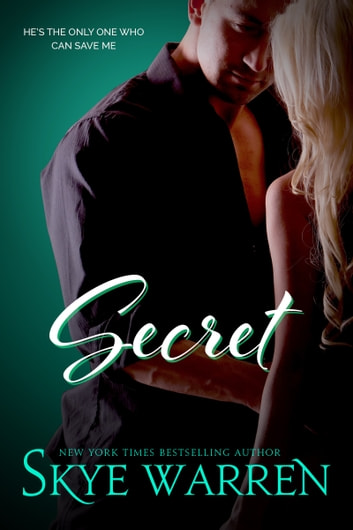 SECRET - A Dark Romantic Comedy ebook by Skye Warren