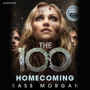 Homecoming audiobook by Kass Morgan