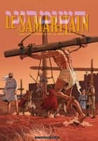 Le Samaritain T2 : Les Châtiments de la mer Morte - Les Châtiments de la mer Morte ebook by Fred Le Berre, Corentin, Michel Rouge