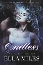 Endless ebook by Ella Miles