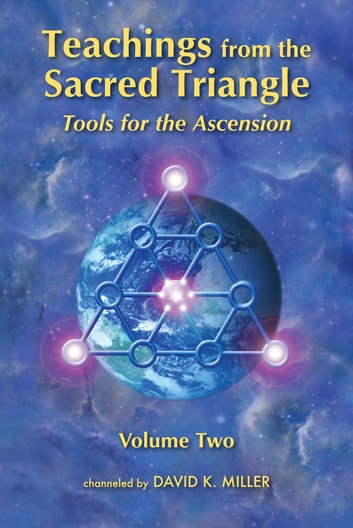 Teachings from the Sacred Triangle, Volume 2