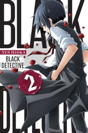 Black Detective, Vol. 2 ebook by Yen Hioka