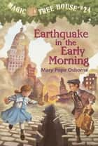 Earthquake in the Early Morning ebook by Mary Pope Osborne,Sal Murdocca
